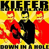 Down In A Hole by Kiefer Sutherland (2016-02-01)