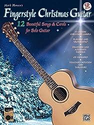 Mark Hanson's Fingerstyle Christmas Guitar: 12 Beautiful Songs & Carols for Solo Guitar