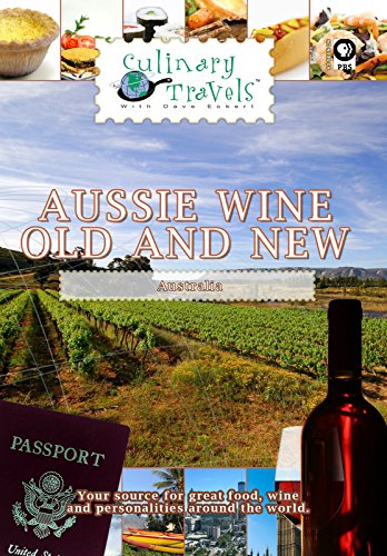 culinary-travels-aussie-wine-old-and-new-australia-ov
