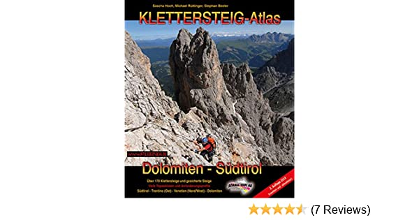 3cbc79df0f22dd Klettersteig-Atlas Dolomiten & Südtirol: Über 170 Klettersteige und  gesicherte Steige – von leicht bis extrem schwierig: Amazon.de: Sascha  Hoch, ...