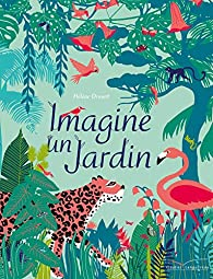 Imagine un jardin par Druvert