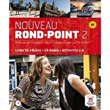 Nouveau rond point, 2. Livre de l'elève : méthode de français (Fle- Texto Frances)