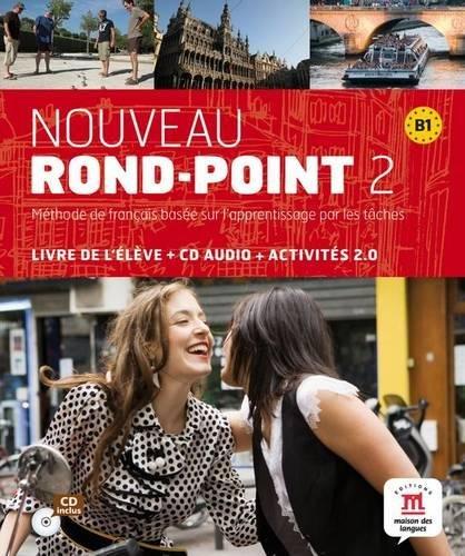 Nouveau Rond-Point 2 - Livre de l'élève + CD Audio (Fle- Texto Frances) por Emmanuel Godard