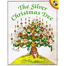 The Silver Christmas Tree (Picture Puffin S.)