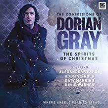 The Spirits of Christmas (The Confessions of Dorian Gray)