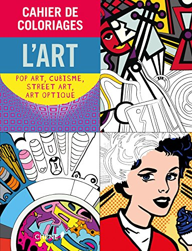 Book's Cover of Cahier de coloriages LArt  Pop Art Cubisme Street Art Art Optique
