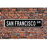 LLAAXXOZ Funny Metal Signs San Francisco Sign Visitor Gift USA City San Francisco Native Garage Home Yard Fence Driveway Street Decor,3x12
