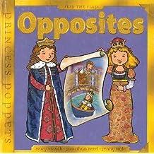 Opposites (Princess Poppets) by Mary Novick (2006-08-01)