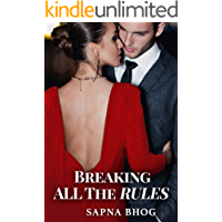 Breaking All The Rules (Sehgal Family & Friends Book 3)