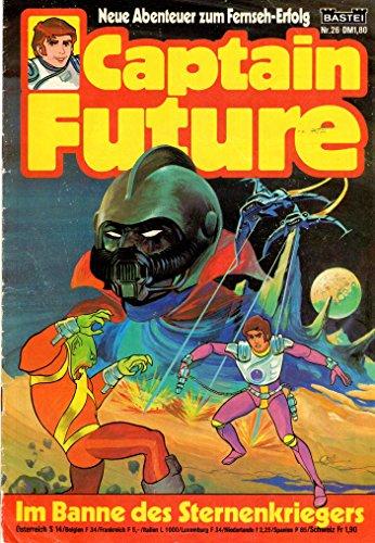 Unbekannt Captain Future - Die große Science-Fiction-Serie Comic # 26: Im Banne des Sternenkriegers