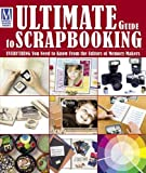 """Memory Maker's"" Ultimate Guide to Scrapbooking: Everything You Need to Know"