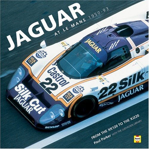 Jaguar at Le Mans: Every Race, Car and Driver, 1950-1995 por Paul Parker