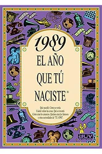 1989 EL AÑO QUE TU NACISTE