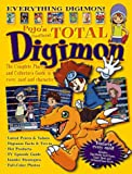 Pojos Unofficial Total Digimon: The Complete Player and Collector's Guide to Every Card and Character