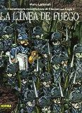 LA LÍNEA DE FUEGO. UNA AVENTURA ROCAMBOLESCA DE VINCENT VAN GOGH