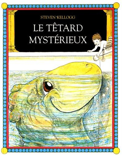 Le tetard mysterieux (Les lutins) por Kellogg
