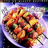 The 15-Minute Gourmet - Chicken