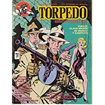 TORPEDO (Torpedo: iré a escupir sobre vuestra timba; Alack Sinner: rehenes)