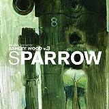 Sparrow Volume 14: Ashley Wood 3