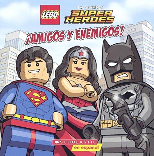 Amigos y Enemigos! (Friends and Foes) (Lego DC Comics Super Heroes)