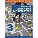 Bello della matematica. Ediz. mylab. Con e-book. Con espansione online. Per la Scuola media: 3