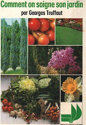 Comment on soigne son jardin par From Bordas