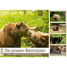 Die grossen Bärentatzen (Wandkalender 2018 DIN A3 quer): Spezielle Bilder von Bären in freier Wildbahn und vom Tierschutz geretteten Tieren. ... [Apr 09, 2017] Photo4emotion.com, k.A.
