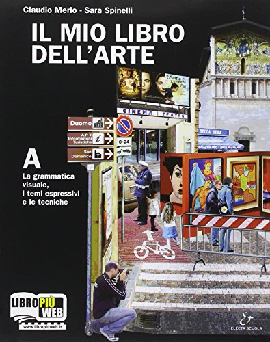 Il mio libro dell'arte. Vol. A e D. Con espansione online. Per la Scuola media
