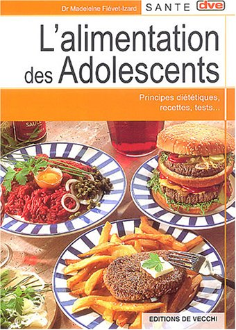 L'alimentation des adolescents par Madeleine Fiévet-Izard
