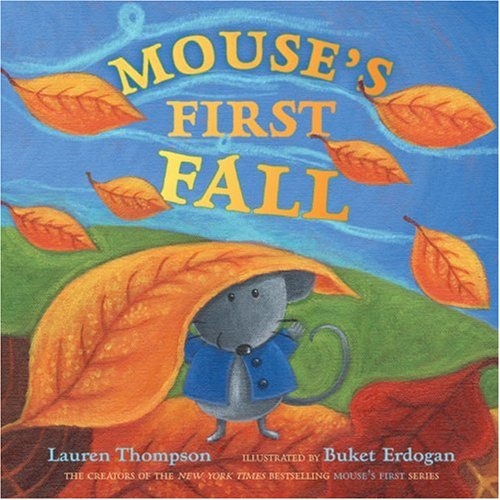 Mouse's First Fall por Lauren Thompson