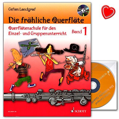 Die fröhliche Querflöte Band 1 - Querflötenschule für den Einzel- und Gruppenunterricht von Gefion Landgraf - mit CD und bunter herzförmiger Notenklammer