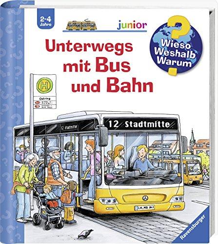 Unterwegs mit Bus und Bahn (Wieso? Weshalb? Warum? junior, Band 63) - Bus