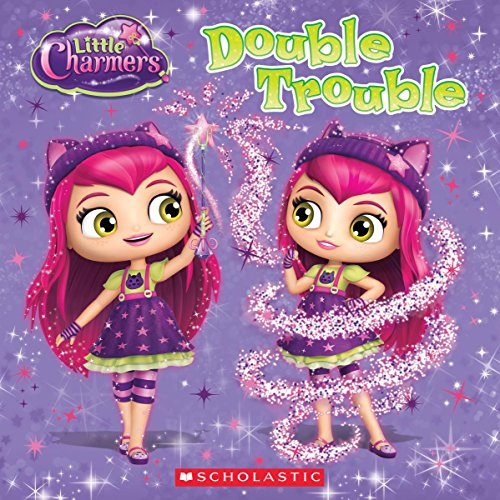 Double Trouble (Little Charmers)