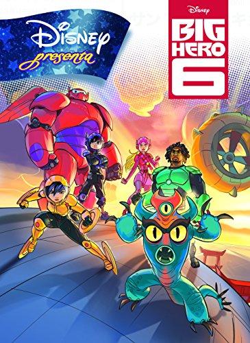 Big Hero 6. Disney presenta (Disney. Big Hero 6) por Disney