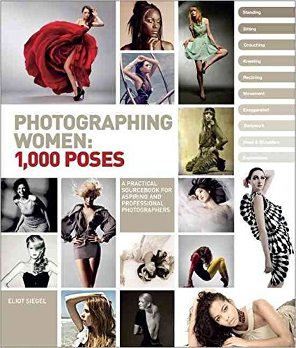 [PDF] Téléchargement gratuit Livres [Photographing Women: 1,000 Poses] (By: Eliot L. Siegel) [published: December, 2012]