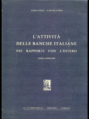 L'attivita' delle banche italiane nei rapporti con l'estero