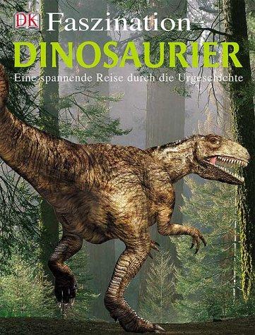 Dinosaurier: Eine spannende Reise durch die Urgeschichte