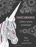 Unicornios Libro para colorear: Más de 60 unicornios