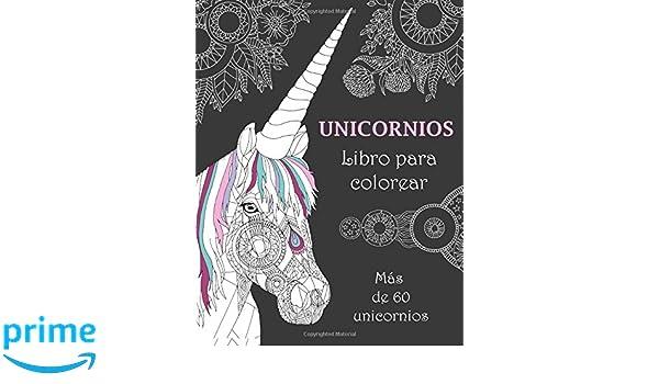 Amazon.fr - Unicornios Libro para colorear: Más de 60 unicornios ...