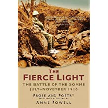 The Fierce Light : The Battle of the Somme