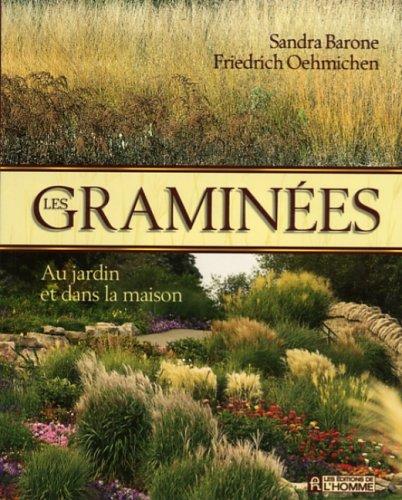 Les graminées au jardin et dans la maison