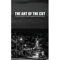The Art of the Cut: Editing Concepts Every Filmmaker Should Know