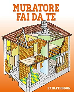 Muratore Fai Da Te Ebook Valerio Poggi Amazon It Kindle Store