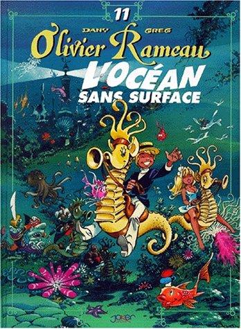 Olivier Rameau, tome 11 : L'océan sans surface