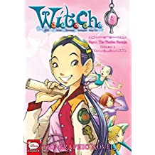 W.I.T.C.H. Part 1, Vol. 2: The Twelve Portals (W.I.T.C.H.: The Graphic Novel)