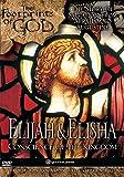 Footprints of God: Elijah and Elisha - Conscience of the Kingdom