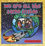 We Are All the Same Inside: 10th Anniversary by Bellavia, Timothy D. (2010) Paperback