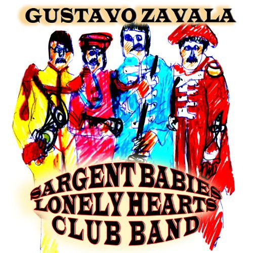 Sgt Peppers Lonely Hearts Club Band By Gustavo Zavala On