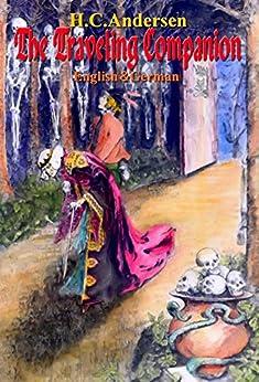 The Traveling Companion (English & German, Illustrated) (English Edition) par [Andersen, H.C.]
