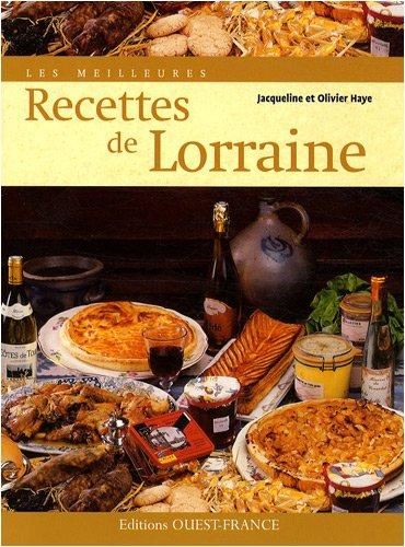 Les meilleures recettes de Lorraine
